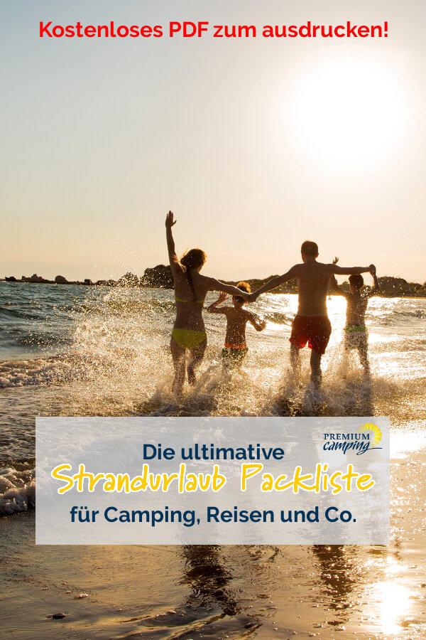 Die ultimative Camping Packliste für deinen Urlaub - Strandurlaub- Premiumcamping.de